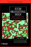 Future Organizational Design 9780471988939
