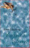 Cupid's Arrow : The Course of Love Through Time, Sternberg, Robert J., 0521478936