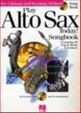 Play Alto Sax Today, , 0634028936