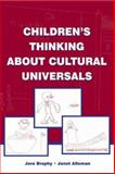 Children's Thinking about Cultural Universals, Brophy, Jere and Alleman, Janet, 0805848932