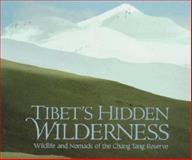 Tibet's Hidden Wilderness, George B. Schaller, 0810938936