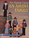 Ron Ransom Carves an Amish Family, Ron Ransom, 0887408931