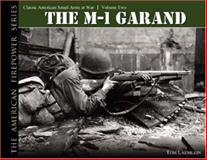 The M-1 Garand, Tom Laemlein, 0974838934