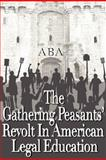 The Gathering Peasants Revolt, Kurt Olson and Lawrence R. Velvel, 0977808939
