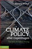 Climate Policy after Copenhagen : The Role of Carbon Pricing, Neuhoff, Karsten, 110700893X