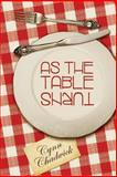 As the Table Turns, Cynn Chadwick, 1460998936