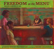 Freedom on the Menu, Carole Boston Weatherford, 0142408948