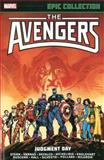 Avengers Epic Collection, Roger Stern, Tom Defalco, David Michelinie, Steve Englehart, 0785188940