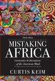 Mistaking Africa 3rd Edition