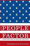 The People Factor : Strengthening America by Investing in Public Service, Gould, W. Scott and Bilmes, Linda J., 0815708947