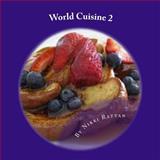 World Cuisine 2, Nikki Rattan, 1495398943