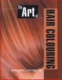 The Art of Hair Colouring, David Adams, Jacki Wadeson, 1861528949