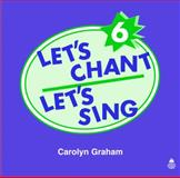 Let's Chant, Let's Sing, Level 6, Carolyn Graham, 0194358941