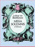 Missa Solemnis in Full Score, Ludwig van Beethoven, 0486268942