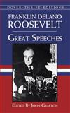 Great Speeches, Franklin Delano Roosevelt, 0486408949