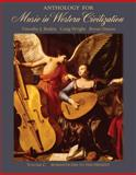 Anthology for Music in Western Civilization Vol. C : Romanticism to the Present, Wright, Craig and Roden, Timothy J., 049500894X