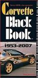 Corvette Black Book 1953-2007, Mike Antonick, 0760328943