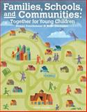 Families, Schools and Communities : Together for Young Children, Couchenour, Donna and Chrisman, Kent, 1133938949