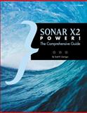 SONAR X2 Power! : Comprehensive Guide, Garrigus, Scott R., 1285198948