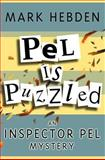 Pel Is Puzzled, Mark Hebden, 1842328948