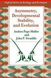 Asymmetry, Developmental Stability, and Evolution 9780198548942