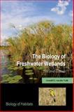 The Biology of Freshwater Wetlands, van der Valk, Arnold G., 0199608946
