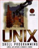 UNIX Shell Programming, Lowell Jay Arthur and Edward N. Burns, 0471168947