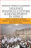 Violence, Political Culture and Development in Africa, , 0852558945