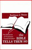 The Bible Tells Them So : The Discourse of Protestant Fundamentalism, Boone, Kathleen C., 0887068944