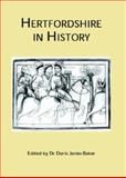 Hertfordshire in History : Papers Presented to Lionel Munby, , 0954218949