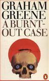 A Burnt-Out Case, Graham Greene, 0140018948