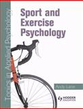 Sport and Excercise Psychology Topics in Applied Psychology, Mahoney, Craig and Lane, Andy, 0340928948