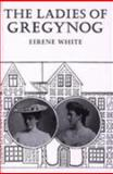 The Ladies of Gregynog, White, Eirene, 0708308945