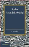 Radio Round the World, Haslett, A. W., 1107418941