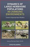 Dynamics of Large Herbivore Populations in Changing Environments, Owen-Smith, Norman, 140519894X