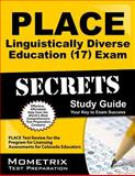 PLACE Linguistically Diverse Education (17) Exam Secrets Study Guide : PLACE Test Review for the Program for Licensing Assessments for Colorado Educators, PLACE Exam Secrets Test Prep Team, 1627338942