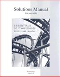 Solutions Manual for Use with Essentials of Investments, Bodie, Zvi and Kane, Alex, 0073308943