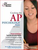 Cracking the AP Psychology Exam, 2009 Edition, Princeton Review Staff, 0375428941
