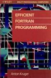 Efficient FORTRAN Programming, Krüger, Antonio, 0471528943