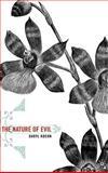 The Nature of Evil, Koehn, Daryl, 1403968942