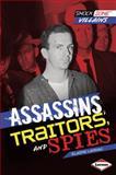 Assassins, Traitors, and Spies, Elaine Landau, 1467708941
