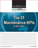 Top 25 Maintenance KPIs Of 2011-2012, The KPI Institute, 1482548941