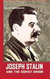 Joseph Stalin and the Soviet Union, Kevin Cunningham, 193179894X