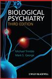 Biological Psychiatry, Trimble, Michael R. and George, Mark, 0470688947
