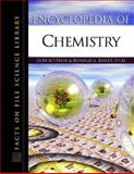 Encyclopedia of Chemistry, Don Rittner and R. A. Bailey, 0816048940