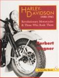 Harley-Davidson, 1930-1941, Herbert Wagner, 088740894X