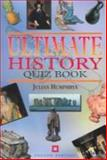Ultimate History Quiz Book, Humphrys, Julian, 1850748942