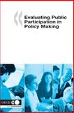 Evaluating Public Participation in Policy Making, Organisation for Economic Co-operation and Development Staff, 9264008942