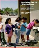 Teaching Social Competence : A Practical Approach for Improving Social Skills in Students At-Risk, Knapczyk, Dennis R. and Rodes, Paul, 0534338941