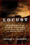 Locust, Jeffrey A. Lockwood, 0738208949
